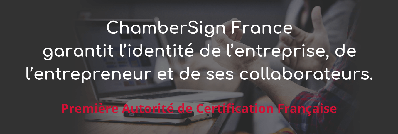 A propos de ChamberSign
